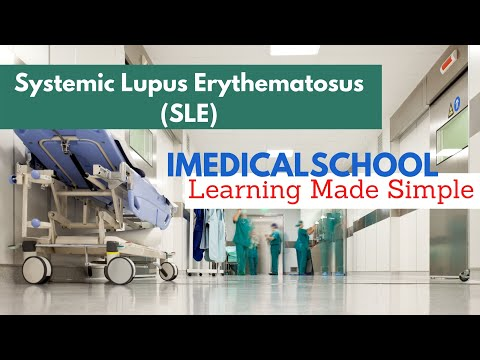 Medical School - Systemic Lupus Erythematosus (SLE)