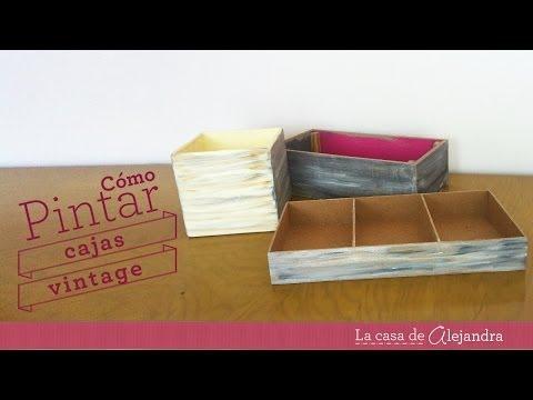 Pintar cajas  vintage - DIY Paint boxes Vintage style