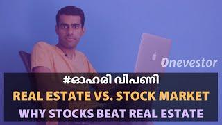 Real Estate vs. Stock Market Returns: When Stocks Beats Real Estate Returns [MALAYALAM / EPISODE #9]