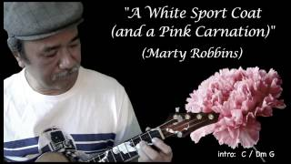 A White Sport Coat (Marty Robbins) ukulele rendition