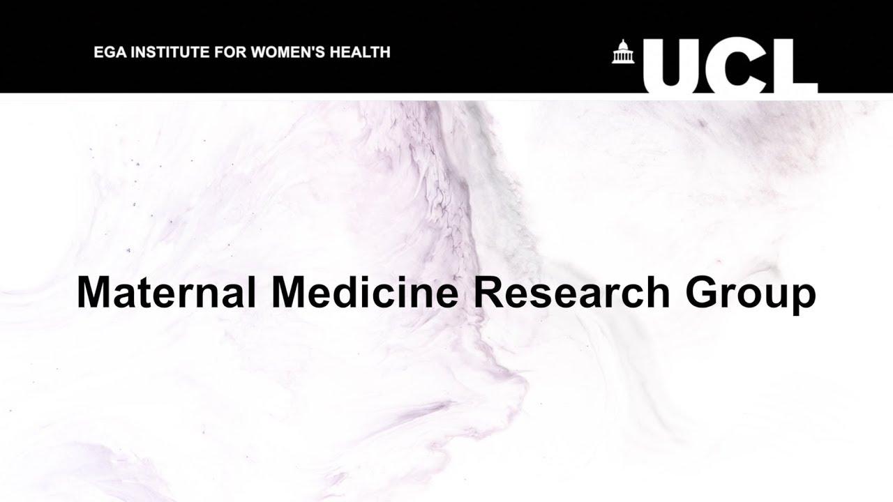 Maternal Medicine | EGA Institute for Women's Health - UCL