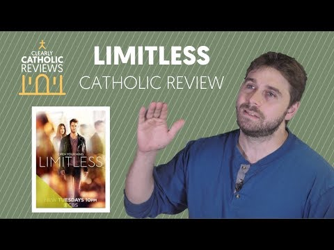 Limitless: Catholic Review