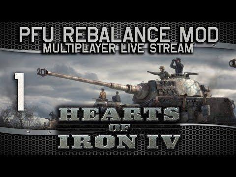 Hearts of Iron IV | PFU Rebalance Mod | Live Stream Multiplayer #1