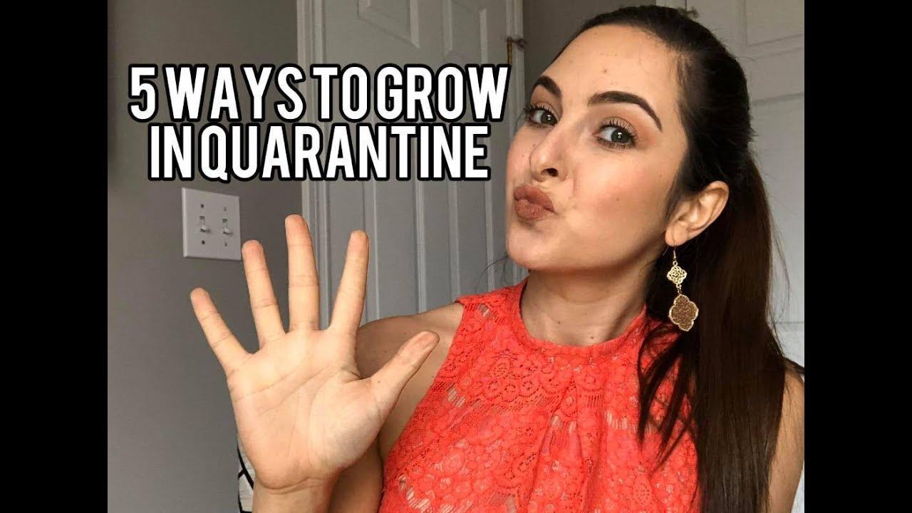 5 Ways to grow in Quarantine