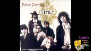 From HEYDAY - BBC RADIO SESSIONS 1968-69 © 1987 Hannibal Records.