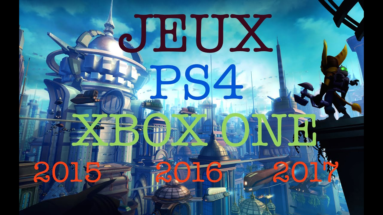 jeux ps4 2016 2017 xbox one youtube