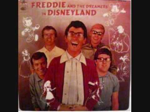 heigh ho-FREDDIE AND THE DREAMERS in disneyland