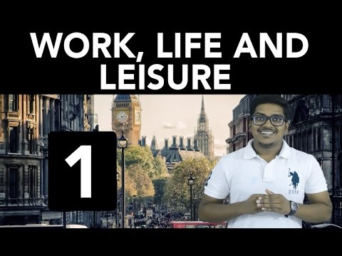 History: Work, Life and Leisure (Part 1)
