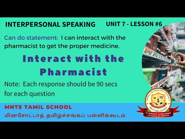 Unit 7 Lesson 6 Interpersonal Listening Speaking Interact with Pharmacist
