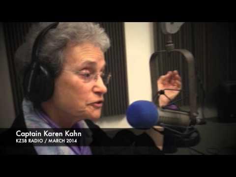KZSB Radio Interview of Captain Karen Kahn