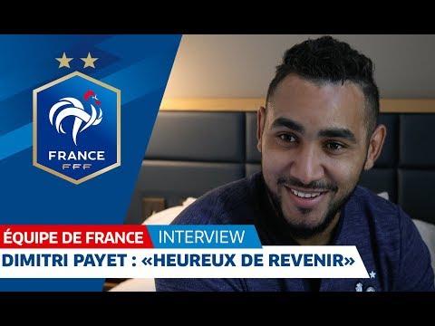 Dimitri Payet : LEquipe de France me tient à coeur, Equipe de France I FFF 2018