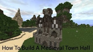 Minecraft Tutorial How To Build A Medieval Town Hall/Small Castle YouTube