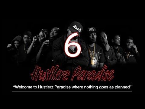 Hustlerz Paradise: Episode 6