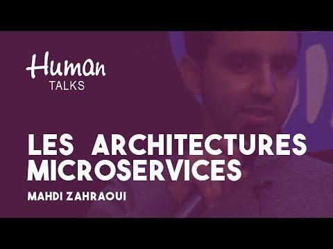 Les architectures microservices par Mahdi Zahraoui