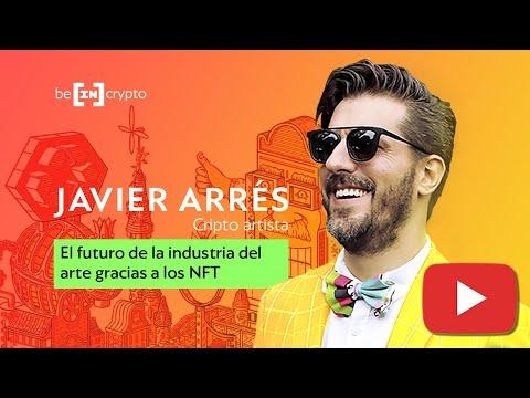 El futuro de la industria del Arte debido a la revolución NFT | Entrevista Javier Arrés | Parte 2/3