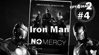 Left 4 Dead 2 Mutación: El Hombre de Hierro -  No Mercy / El Diluvio Experto IRON MAN