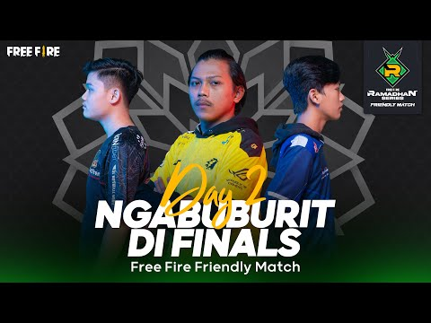 [2021] Free Fire Ramadhan Series | Friendly Match | Day 2 | Finals