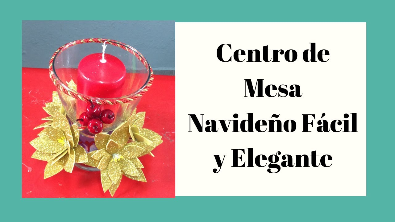 Centro de mesa navide o centerpiece for christmas youtube for Centros de mesa navidenos elegantes