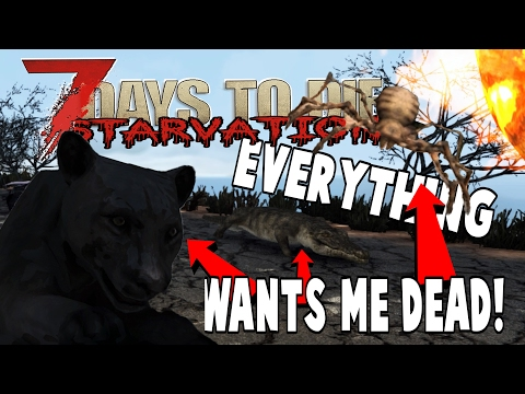 IT'S A ZOO OUT THERE | 7 Days To Die Starvation | E01