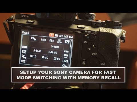 Fast Sony Camera Mode Changes With Memory Recall