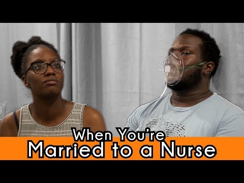When You're Married To A Nurse | Shanny & Steve