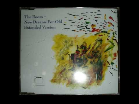 The Room - New Dreams For Old - Extended Version