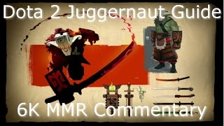 Dota 2 Juggernaut guide 6.85: Farming and Laning. 6K MMR (Gameplay Commentary)