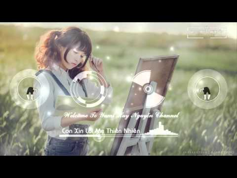 Con Xin Lỗi Mẹ Thiên Nhiên - Nguyễn Đình Vũ [OFFICIAL MP3]