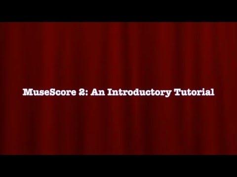 MuseScore 2 Intro Tutorial