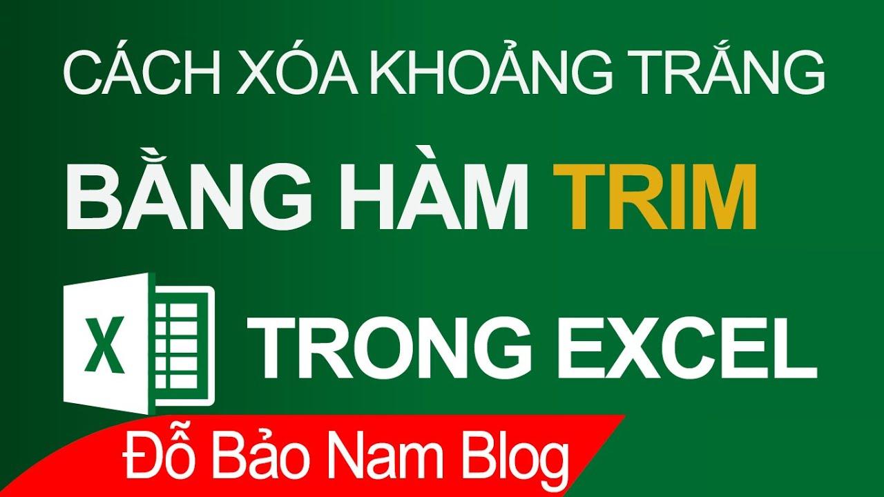 Cách xóa khoảng trắng trong Excel bằng hàm TRIM trong Excel [đơn giản]