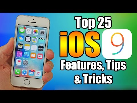 Top 25 iOS 9 Features, Tips and Tricks - iPhone, iPod, iPad