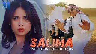 Bahriddin Zuhriddinov - Salima | Бахриддин Зухриддинов - Салима