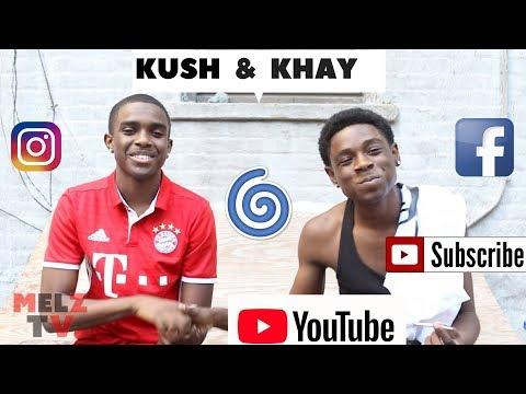 KUSH AND KHAY