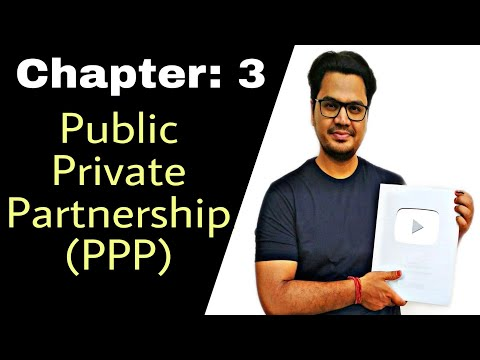 #32, Public Private Partnership (PPP) full information in Hindi || By Sunil Adhikari ||