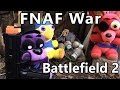 FNAF plush War- Battlefield 2