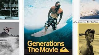 Generations: The Movie - Quiksilver Films - Official Trailer - Mark Richards, Tom Carroll