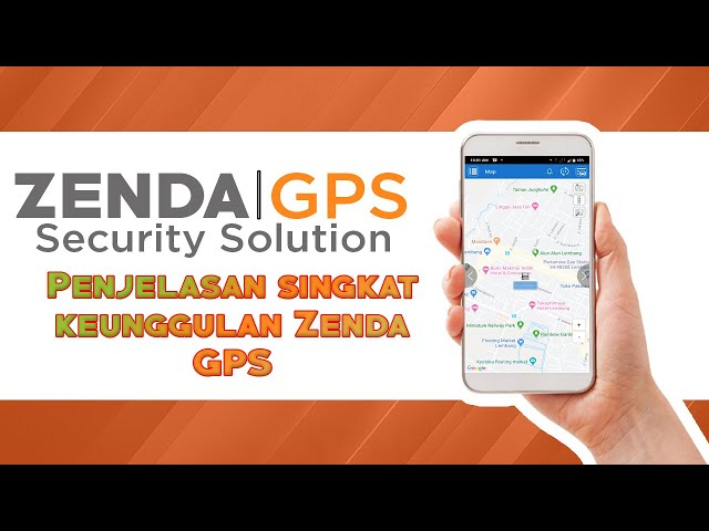 Penjelasan Singkat Dan Keunggulan - Zenda GPS