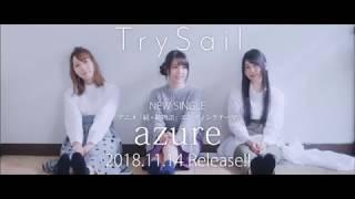 SACRA MUSIC 「azure」 TrySail