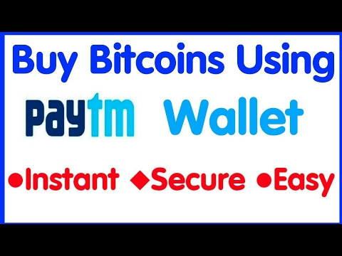 How To Buy Bitcoin Using Paytm Wallet And Other Payment Method