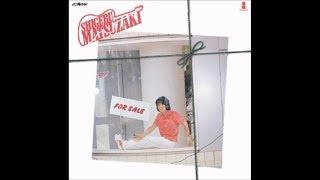1979年・アルバム「MATSU FOR SALE」収録曲。 作詞:三浦徳子 作曲・編...