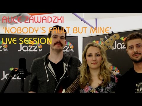 Alice Zawadzki 'Nobody's Fault But Mine' Live Session for Jazz FM