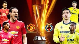 FIFA 21   บียาร์เรอัล VS แมนยู    ยูฟ่า ยูโรป้าลีก รอบชิง !! มันส์ ๆ ก่อนจริง