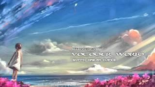 MarcelDeVan - Vocoder World [ Synth Dream Dance ]