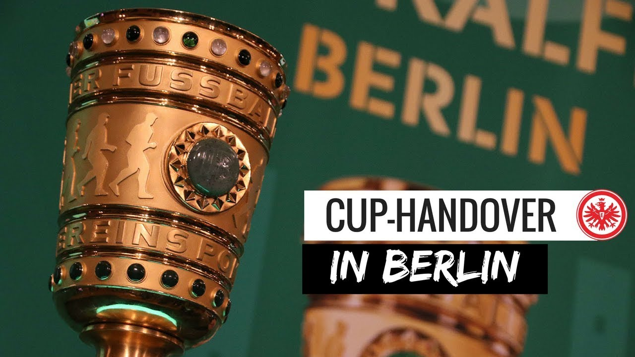 DFB-Pokal-Übergabe 2018 | Eintracht Frankfurt - YouTube