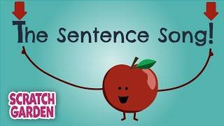 The Sentence Song | English Songs | Scratch Garden