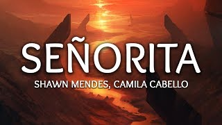 Gambar cover Shawn Mendes, Camila Cabello ‒ Señorita (Lyrics)