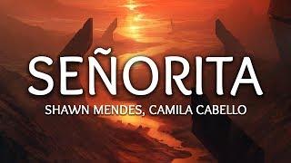 Download Shawn Mendes, Camila Cabello ‒ Señorita (Lyrics)