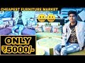 Cheapest Furniture Market In Delhi | Starting at ₹500/- | Prateek Kumar | 2019