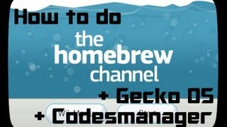 How to do Hombrew + Gecko OS + Codesmanger on your Wii - Tutorial [German] [HD]