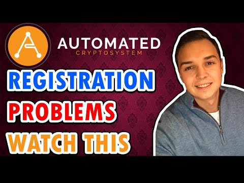 Automated Crypto System - Registration Problems & Deposits (WATCH THIS) 🆘